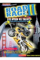 Road Rage #2: In Speed We Trust