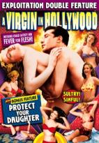 Protect Your Daughters/A Virgin in Hollywood