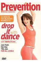 Prevention Fitness Systems - Drop It with Dance