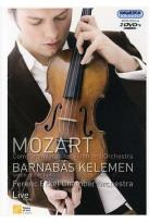 Mozart - Complete Works for Violin and Orchestra / Kelemen