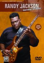 Randy Jackson: Mastering The Groove