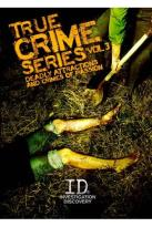 True Crime Series, Vol. 3: Deadly Attractions and Crimes of Passion