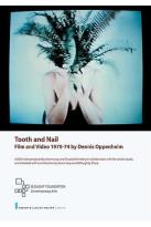 Tooth and Nail: Film and Video 1970 -74 by Dennis Oppenheim