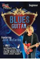 Rock House Method: John McCarthy - Blues Guitar, Beginner