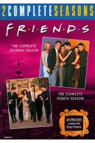 Friends - The Complete Seventh and Eighth Seasons