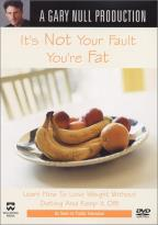 It's Not Your Fault You're Fat With Gary Null