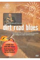 Paul Rishell's Dirt Road Blues: Authentic Country Blues Guitar Techniques and Repertoire