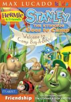 Max Lucado's Hermie & Friends #6 - Stanley The Stinkbug Goes To Camp