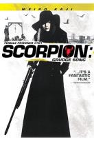 Scorpion: Grudge Song