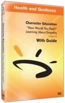 "Character Education: ""How Would You Feel?"" - Learning About Empathy"