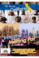 Best of California: Into the Melting Pot