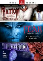 Phantom of the Opera/The Fear 2/Within the Rock
