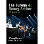 Fureys and Davey Arthur: 30 Years On