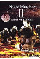 Night Marchers 2: Return Of The Ka'Ai