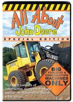 All About John Deere - Special Edition: Big Machines Only