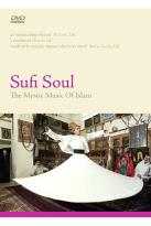 Sufi Soul - The Mystic Music Of Islam