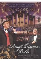 Mormon Tabernacle Choir and Orchestra at Temple Square: Ring Christmas Bells Live In Concert