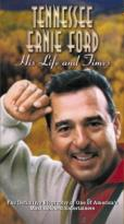 Tennessee Ernie Ford - His Life and Times