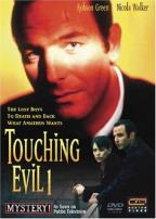 Touching Evil 1