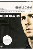 Richie Hawtin - Pioneers of Electronic Music Vol. 1