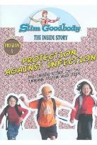Slim Goodbody's The Inside Story, Vol. 09: Protection Against Infection Program