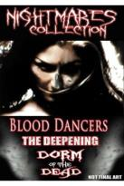Nightmares Collection - Dorm of the Dead/Blood Dancers/Deepening