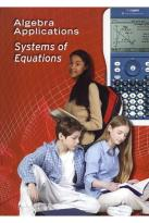 Algebra Applications: Systems Of Equations