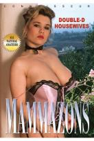 Mammazons - Volume 2: Double-D Housewives