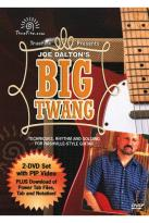 Joe Dalton's Big Twang: Techniques, Rhythm and Soloing for Nashville-Style Guitar