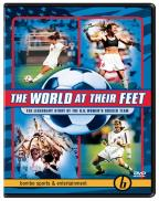 World at Their Feet: The Legendary Story of the USA Women's Soccer Team