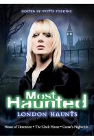 Most Haunted - London Haunts