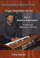 Organ Essentials Series, Part 2: Practical Applications