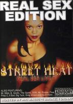 Street Heat - Real Sex Edition