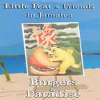 Little Feat - Little Feat & Friends In Jamaica: Burgers & Paradise