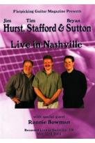 Jim Hurst/Tim Stafford/Bryan Sutton: Live in Nashville