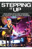 Stepping It Up: Developing Style and Technique to Advance the Beginning Drummer