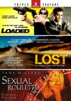 Loaded/Lost/Sexual Roulette