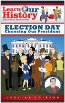 Election Day-Choosing Our President