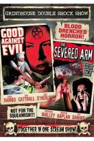 Good Against Evil/The Severed Arm