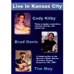 Cody Kilby/Brad Davis/Tim May: Live in Kansas City
