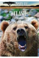 Nature: Clash - Encounters of Bears and Wolves