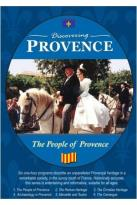 Discovering Provence: The People Of Provence