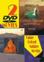Desert Vision/Canyon Dreams