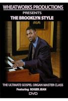 Brooklyn Style: The Ultimate Gospel Organ Master Class