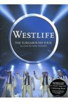 Westlife: The Turnaround Tour Live from the Globe Stockholm