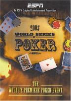 ESPN: The 2003 World Series of Poker - Season 1