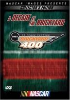 Nascar - A Decade At The Brickyard