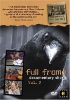 Full Frame Documentary Shorts - Vol. 2