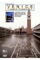 Museum City - Venice - Queen of the Adriatic