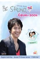 Be Strong, Geum Soon - Volume 4
